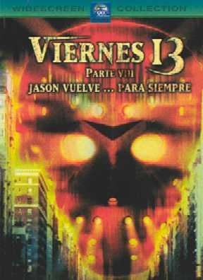 Viernes 13 Parte 8 – Jason Vuelve…Para Siempre (1989) – Rob Hedden